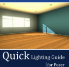 Quick Lighting Guide for Poser